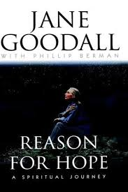 Cover for Reason for Hope, A spiritual journey by Jane Goodall
